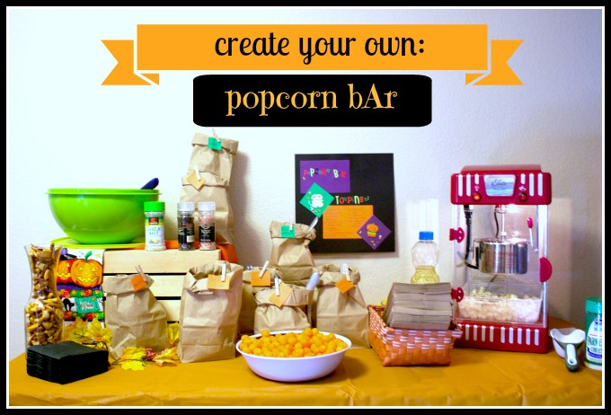 Create Your Own Popcorn Bar